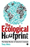 img - for The Ecological Hoofprint: The Global Burden of Industrial Livestock book / textbook / text book