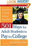 501 Ways for Adult Students to Pay fo...
