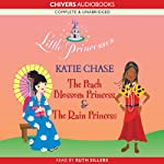 Little Princesses 2: The Peach Blossom Princess & The Rain Princess | Katie Chase