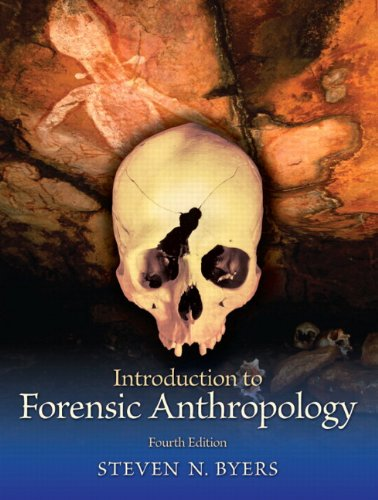 Introduction to Forensic Anthropology (4th Edition)...