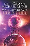 Eternity's Wheel (InterWorld Trilogy)