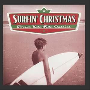 Surfing Christmas: 12 Yule Tide Classics