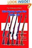 Swiss Magazine Loading Rifles 1869 to 1958, 2nd edition, revised