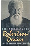 The Enthusiasms of Robertson Davies