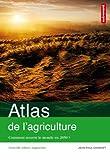 echange, troc Jean-Paul Charvet, Claire Levasseur - Atlas de l'agriculture : Comment nourrir le monde en 2050 ?