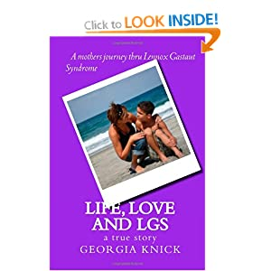 Life, Love and LGS: a true story Georgia Knick