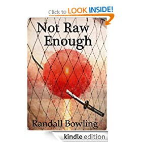 Not Raw Enough (Not Raw Enough Trilogy)