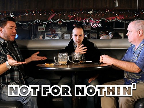 Not For Nothin' - Season 1
