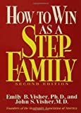 How To Win As A Stepfamily