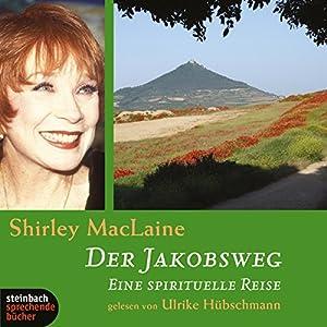 Der Jakobsweg Hörbuch