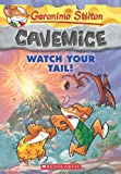 Geronimo Stilton Cavemice #2: Watch Your Tail!