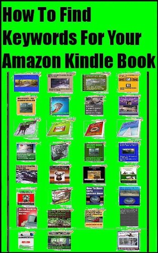 How To Find Keywords For Your Amazon Kindle Book