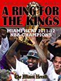 A Ring For The Kings - Miami Heat 2011-12 NBA Champions