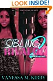 Sibling Rivalry 2 (Nu Class Publications Presents)