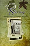 img - for With God's Blessing: The Family Legacy Of Irving and Jane Smith by Smith, Irving, Smith, Jane (2015) Hardcover book / textbook / text book