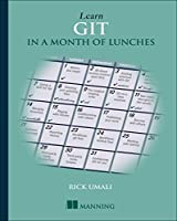 Learn Git in a Month of Lunches Front Cover