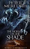 The Horror Of The Shade (The Trilogy Of The Void Book 1)