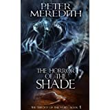 The Horror Of The Shade (The Trilogy Of The Void) ~ Peter Meredith