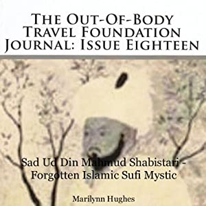 The Out-Of-Body Travel Foundation Journal: Issue Eighteen Audiobook