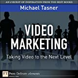 Video Marketing: Taking Video to the Next Level