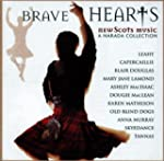 Brave Hearts New Scots Music