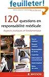 120 questions en responsabilit� m�dic...
