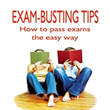 Exam-Busting Tips (       UNABRIDGED) by Nick Atkinson Narrated by Ben Ottridge