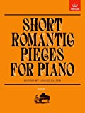 img - for Short Romantic Pieces for Piano, Book I (Short Romantic Pieces for Piano (Abrsm)) (Bk. 1) book / textbook / text book