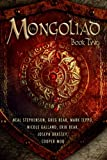 The Mongoliad: Book Two (The Foreworld Saga)