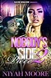 Nobody's Side Piece 2