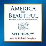 img - for America The Beautiful; Reflections on Her Past, Present and Future book / textbook / text book