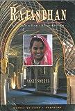 Rajasthan : Des citadelles du désert à la douceur du Mewar
