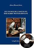 Image de Die filmische Umsetzung der Harry Potter-Romane (inkl. CD) (POETICA)
