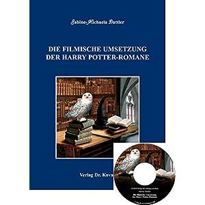 Die filmische Umsetzung der Harry Potter-Romane (inkl. CD) (POETICA)