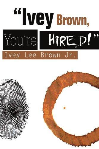 Ivey Brown, You're Hired!