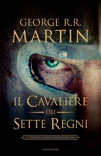 George R. R. Martin - Il cavaliere dei Sette Regni
