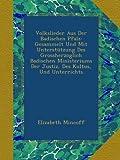 img - for Volkslieder Aus Der Badischen Pfalz: Gesammelt Und Mit Unterst tzung Des Grossherzoglich Badischen Ministeriums Der Justiz, Des Kultus, Und Unterrichts (German Edition) book / textbook / text book