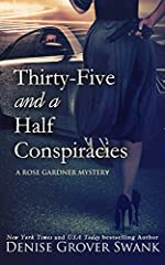 Thirty-Five and a Half Conspiracies: Rose Gardner Mystery #8