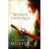 Words Unspokenby Elizabeth Musser
