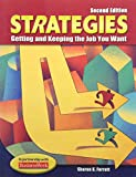 img - for Strategies: Getting and Keeping the Job You Want, Student Text book / textbook / text book