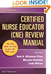 Certified Nurse Educator (CNE) Review...