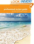 Professional Review Guide for the CCS...