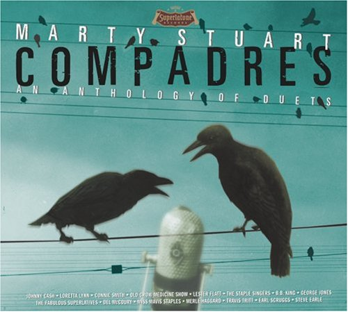 Marty Stuart - Compadres - An Anthology of Duets - Zortam Music