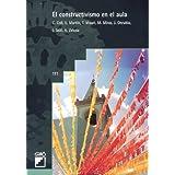El Constructivismo En El Aula (BIBLIOTECA DE AULA)