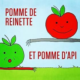 Amazon.com: Pomme de reinette et pomme d'api: Mister Toony: MP3