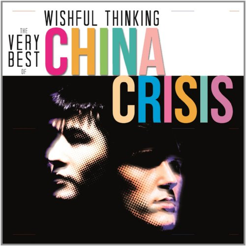 China Crisis - Wishful Thinking: The Very Best Of China Crisis -  China Crisis - Zortam Music