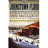The Johnstown Flood ~ David McCullough