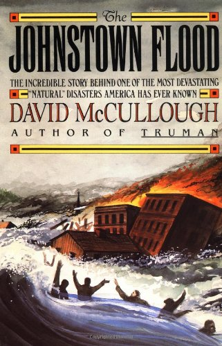 Cover:  The Johnstown Flood [1889]