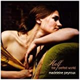 Half The Perfect Worldby Madeleine Peyroux