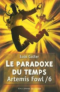 Artémis Fowl [06] : Le paradoxe du temps